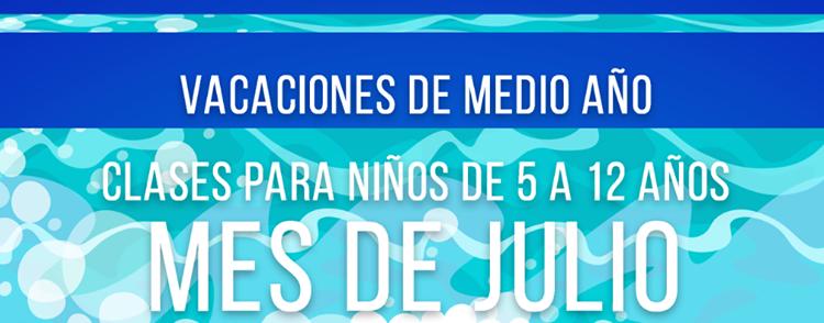 Vacaciones de medio año – mes de julio
